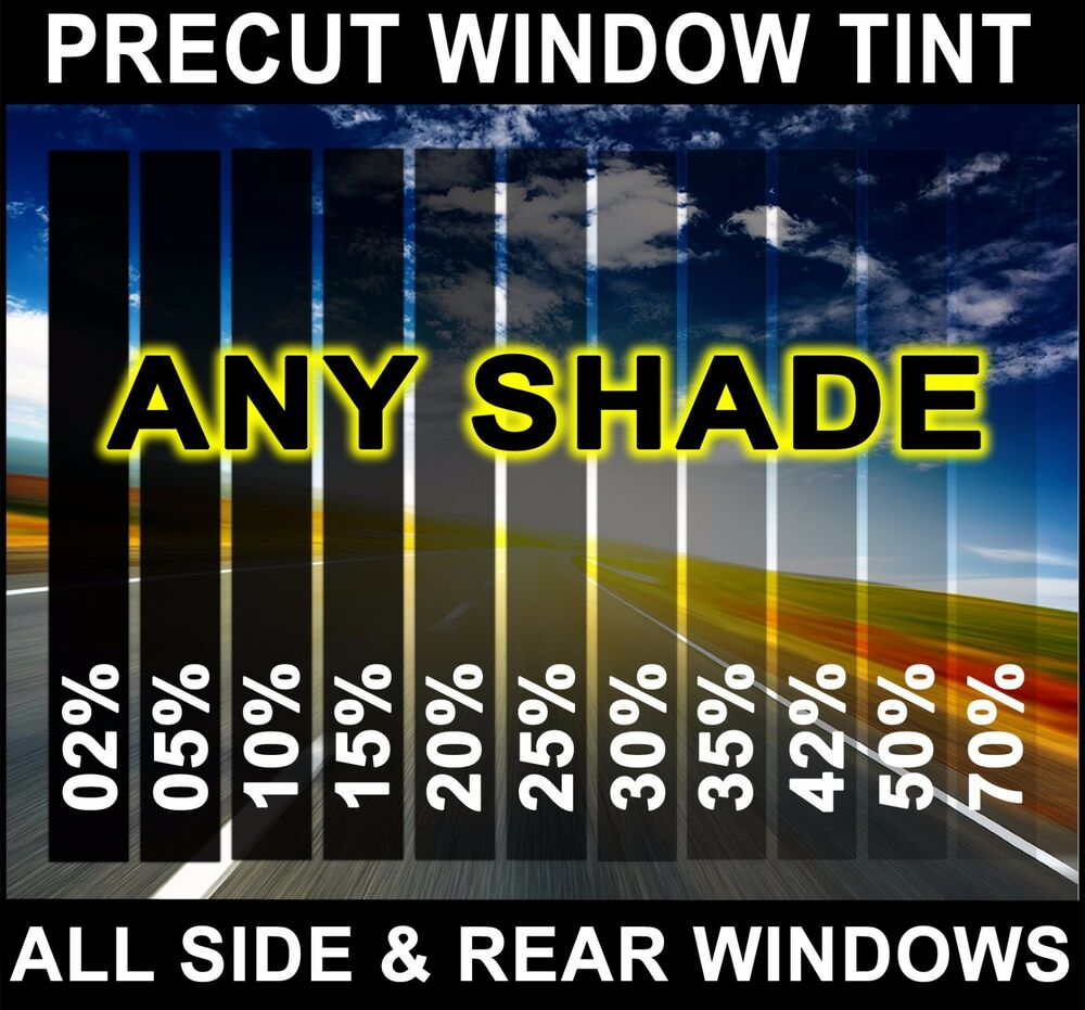 Precut All Sides Amp Rears Window Film Any Tint Shade Vlt