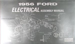 1956 Ford Car Electrical Assembly Manual 56 Wiring