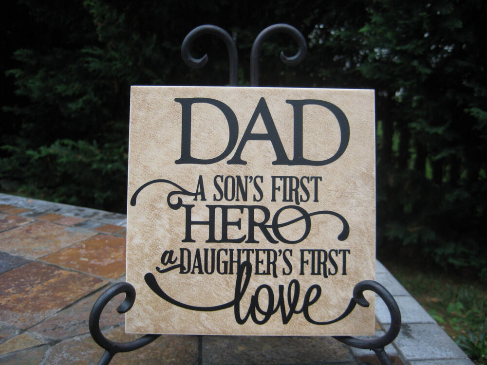 Download Father Sign, Dad a son's first hero daughter's first love ...