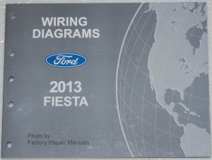 2013 Ford Fiesta Electrical Wiring Diagrams Factory Shop