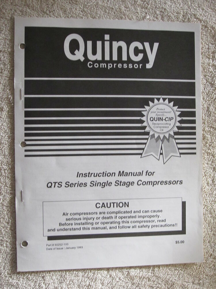 Quincy Qts Series Single Stage Compressor Instruction