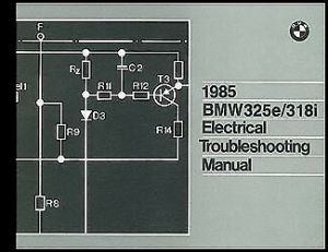 1985 BMW 325e 318i Electrical Troubleshooting Manual