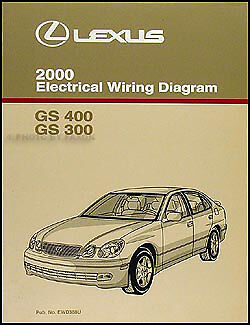2000 Lexus GS 300 400 Electrical Wiring Diagram Manual NEW