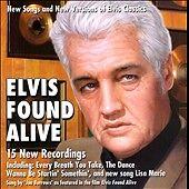 ELIVIS FOUND ALIVE (Sealed)
