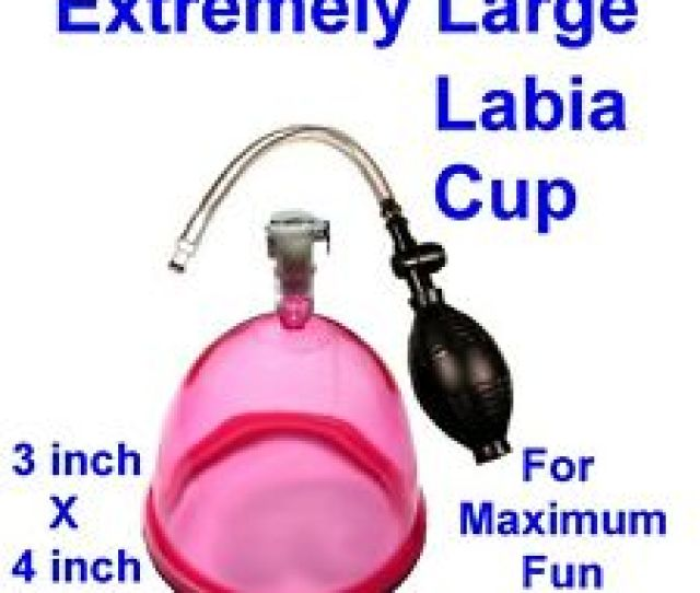 Labia Pumping Super Sized Labia And Clitoral Enlargement 4 Max Size