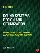 Sound Systems : Design and Optimization: Modern Techniques and Tools for Soun...