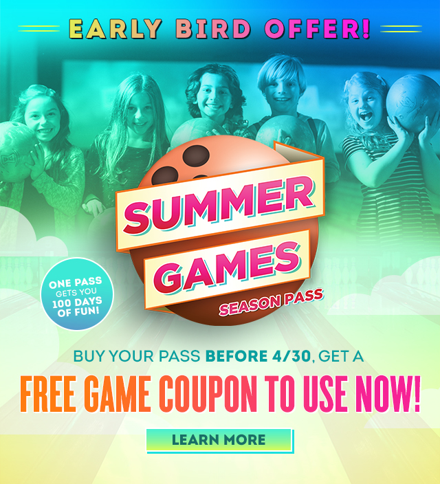 Early Bird Offer! Get your Summer Games pass now. Learn More -->
