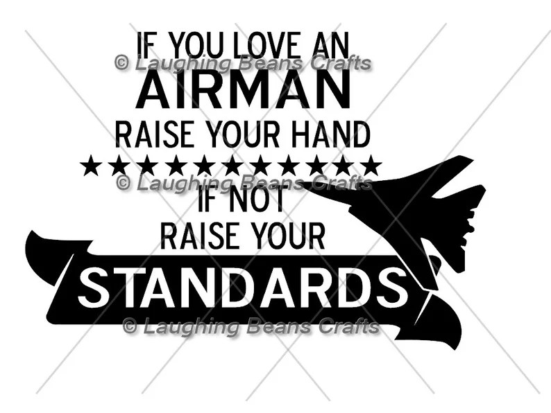 Download Military AIr Force If you love an airman svg dxf cut file ...