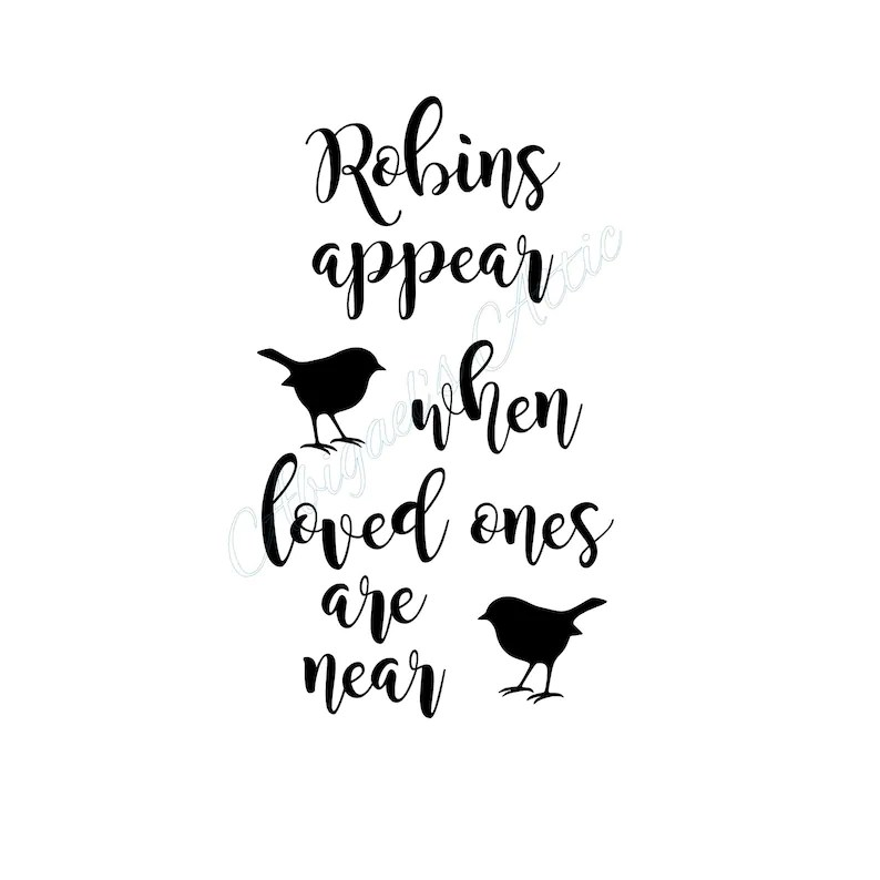 Download Robins appear when loved ones are near SVG cutting files ...