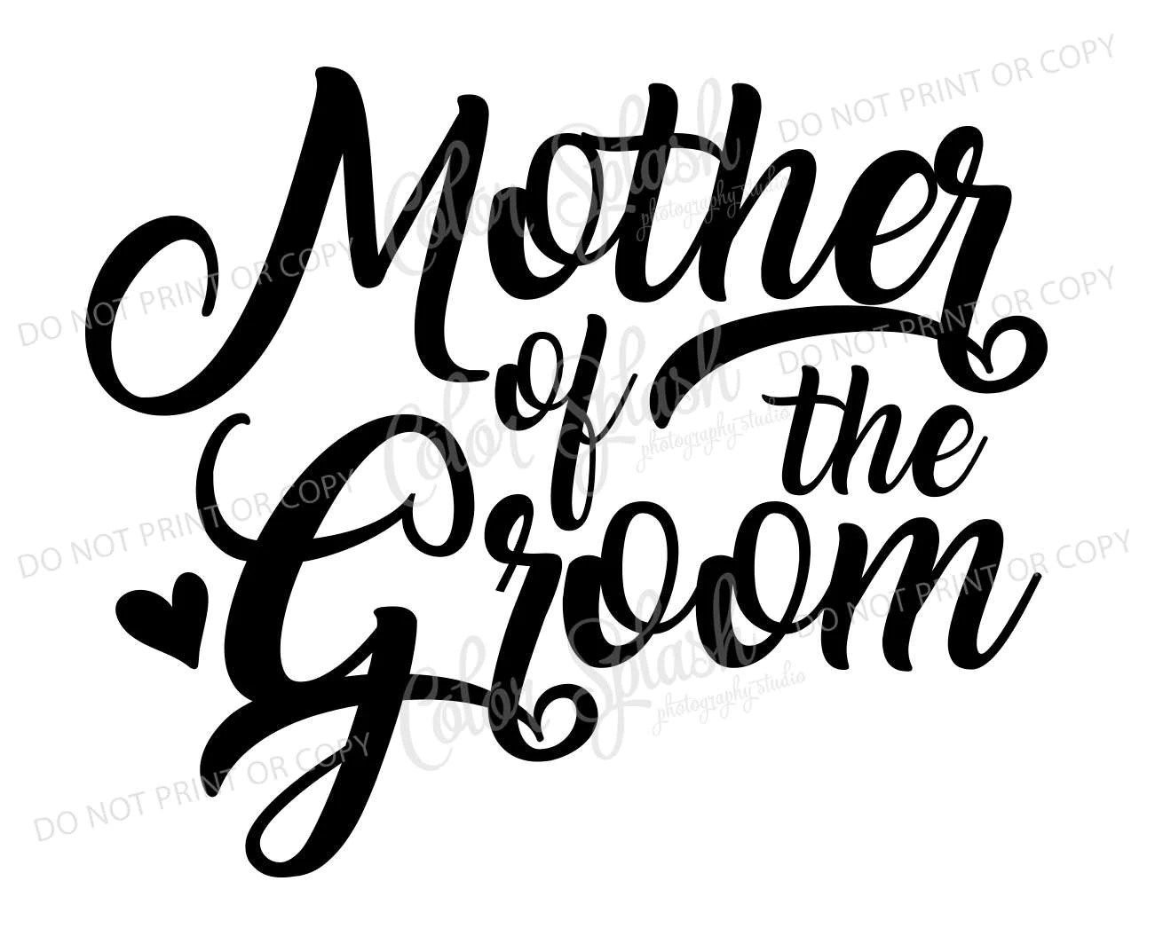 Mother Of The Groom Svg Dxf Eps Cutting File