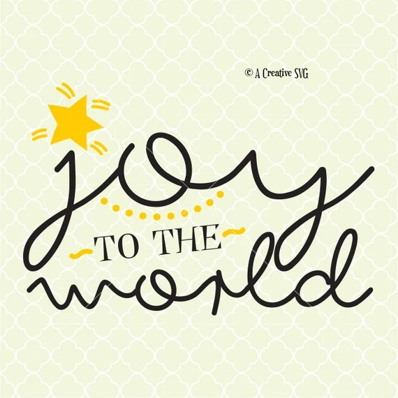 Download Joy to the World SVG DXF Files for Cricut Design ...