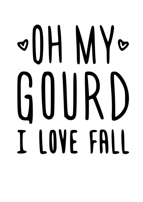 Download Oh My Gourd I Love Fall SVG File Quote Cut File Silhouette ...