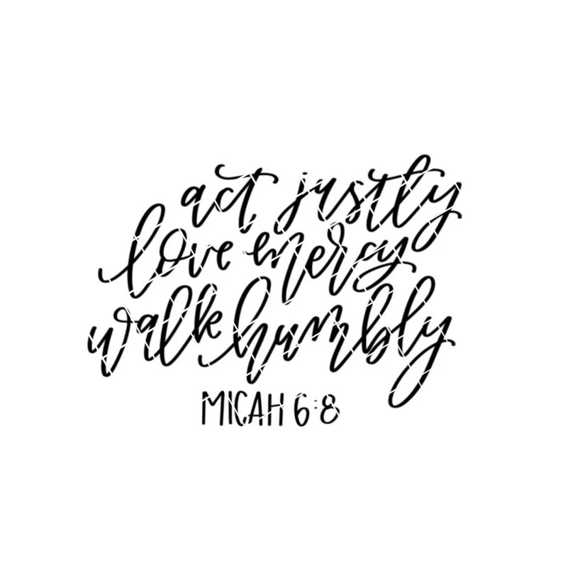 Download Act Justly Love Mercy Walk Humbly SVG Cricut Cut File   Etsy