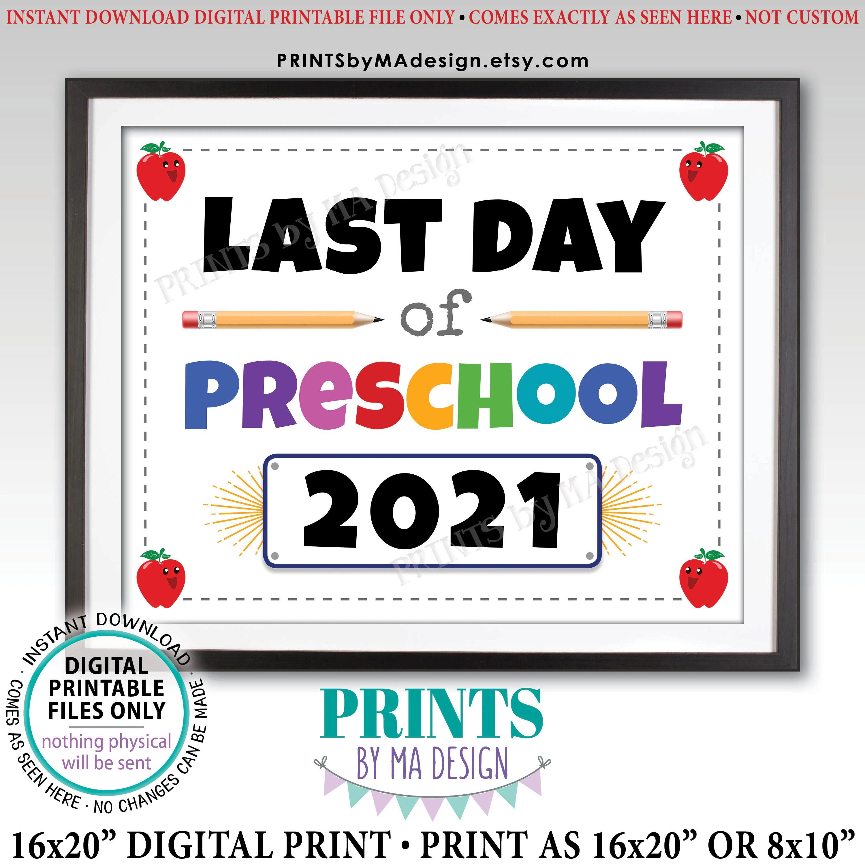 Last Day Of Preschool Sign Pre K Dated Printable