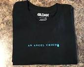 An Angel Cried Shirt