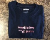 Medicine and the Pain (Sucker) Shirt — Inspired by the song Sucker