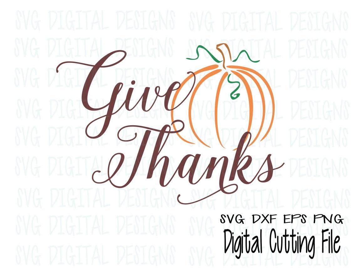 Download Thanksgiving SVG Give Thanks Fall Pumpkin script cut file ...