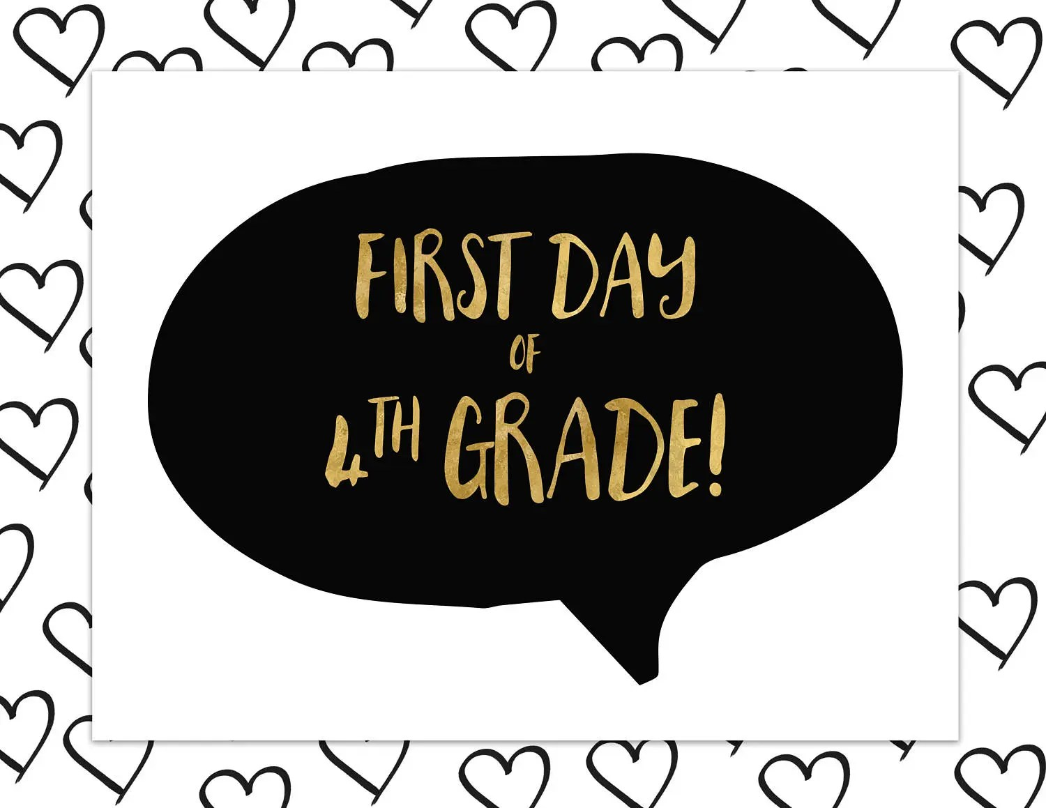 First Day Of Fourth Grade Sign First Day Of School Sign