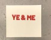 Ye & Me print
