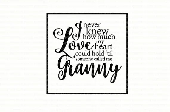 Download I never know knew how much love my heart could hold SVG ...