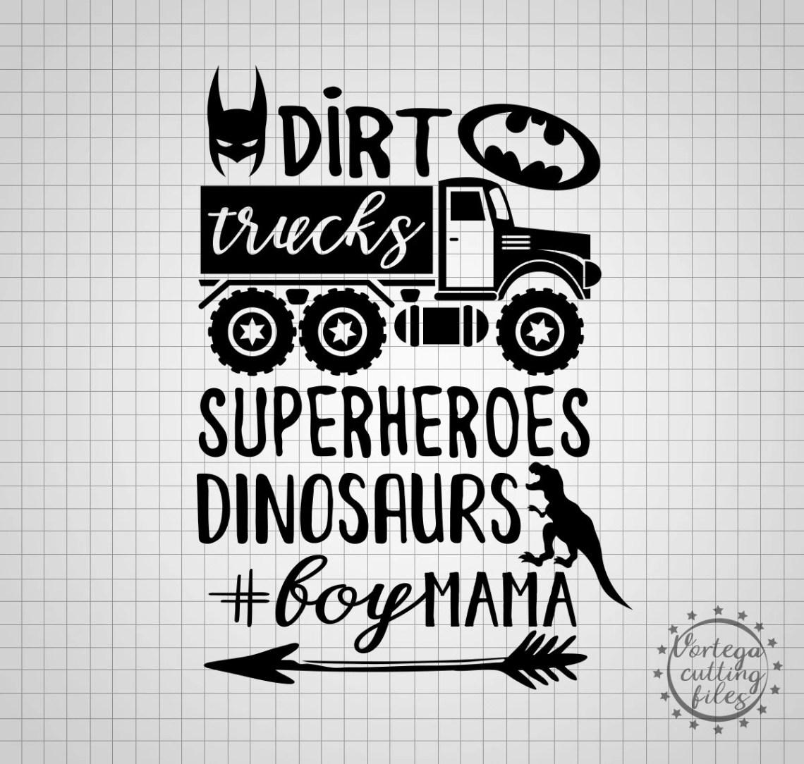 Download Dirt Trucks Dinosaurs Boy Mama Svg Dirt Dinosaurs Svg Boy ...