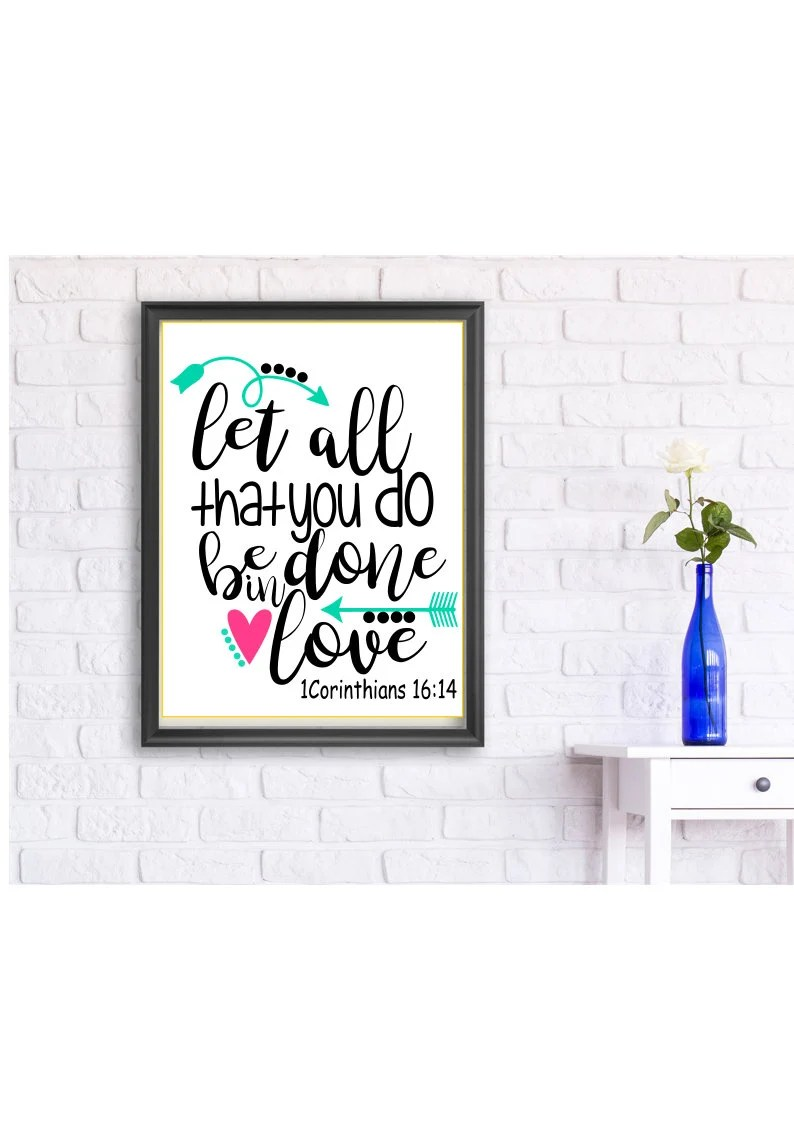 Download Let All That You Do Be Done In Love SVG DXF EPS Ai Png | Etsy