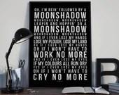 Moonshadow - Song Lyrics Typography Cat Stevens Tribute - PRINTED music Art bedroom office lounge home decor
