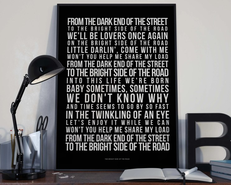 Bright Side Of The Road - Song Lyrics Typography Van Morrison Tribute - PRINTED music Art bedroom office lounge home decor