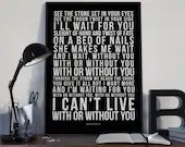 With Or Without You - Song Lyrics Typography U2 Tribute - PRINTED music Art bedroom office lounge home decor