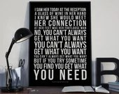 You Can't Always Get What You Want - Song Lyrics Typography Rolling Stones Tribute - PRINTED music Art bedroom office lounge home decor