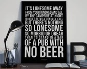 A Pub With No Beer - Song Lyrics Typography Slim Dusty Tribute - PRINTED music Art bedroom office lounge home decor