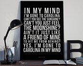Carolina In My Mind - Song Lyrics Typography James Taylor Tribute - PRINTED music Art bedroom office lounge home decor