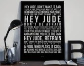 Hey Jude - Song Lyrics Typography The Beatles Tribute - PRINTED music Art bedroom office lounge home decor