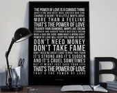 Power Of Love - Song Lyrics Typography Huey Lewis & The News Tribute - PRINTED music Art bedroom office lounge home decor
