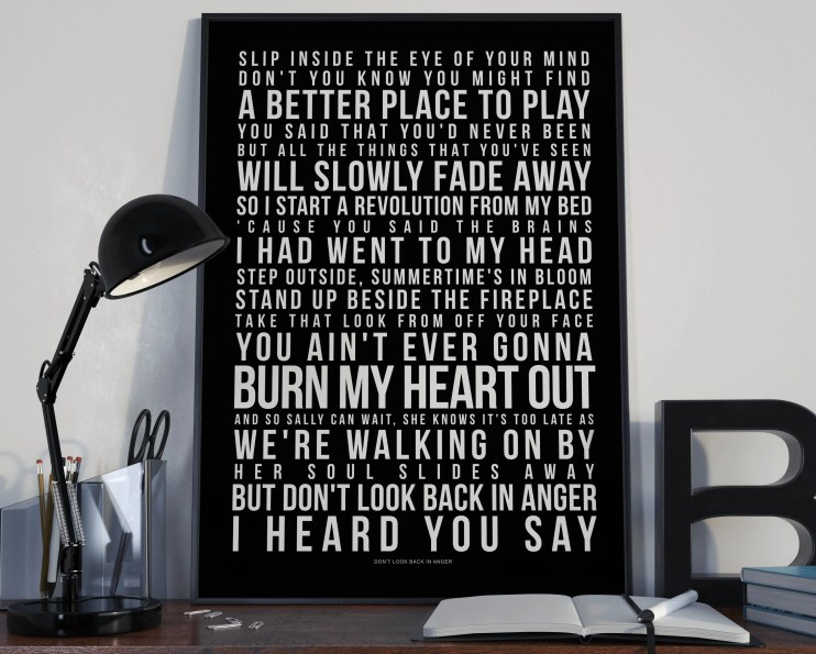 Don't Look Back In Anger - Song Lyrics Typography Oasis Tribute - PRINTED music Art bedroom office lounge home decor