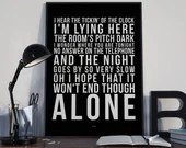 Alone - Song Lyrics Typography Heart Tribute - PRINTED music Art bedroom office lounge home decor