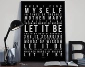 Let It Be - Song Lyrics Typography The Beatles Tribute - PRINTED music Art bedroom office lounge home decor