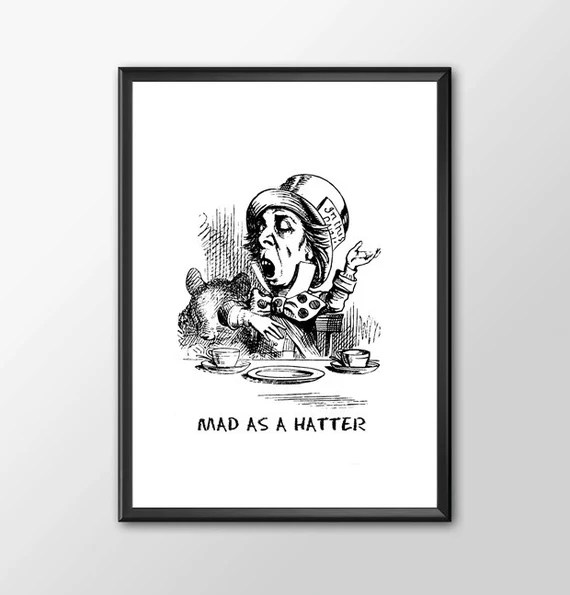 Mad As A Hatter - Traditional Alice In Wonderland Art Classic kids bedroom office nursery old style lounge kitchen home decor