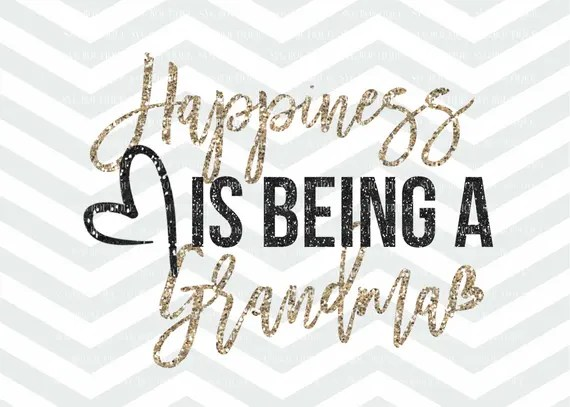 Download Happiness Is Being A Grandma SVG File Grandma Cut File | Etsy
