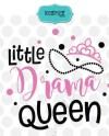 Little Drama Queen Svg Princess Svg Newborn Svg Baby Girl Etsy