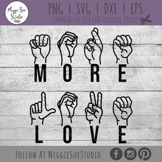 Download More Love SVG More Love Sign Language SVG Sign Language ...