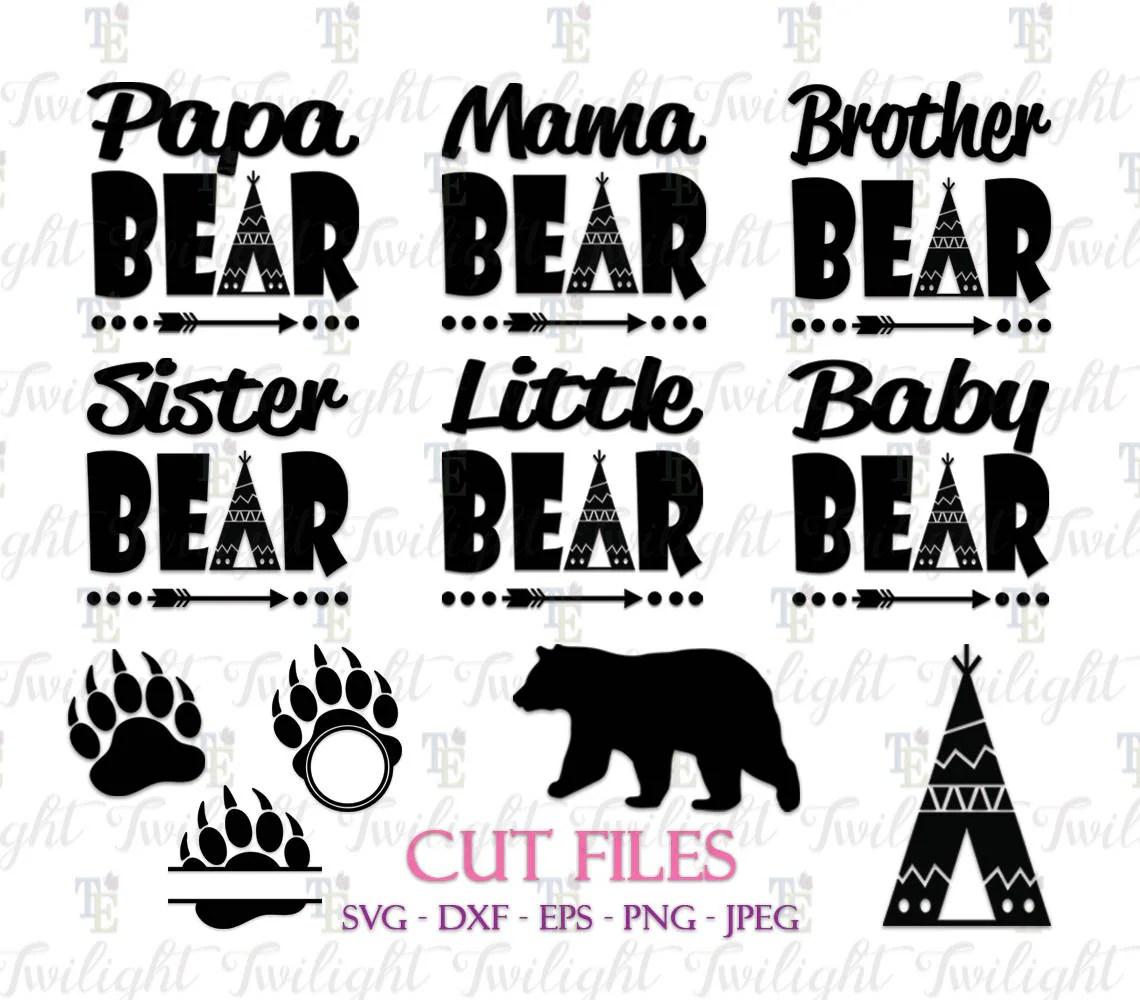 Papa Bear Svg Cut Files Mama Bear Svg Cut Files Brother