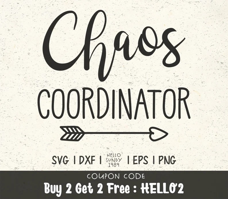 Download Chaos Coordinator svg Sayings Quote Clipart SVG Files for ...