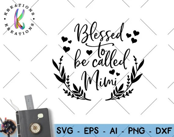Download Mimi quote SVG Blessed to be called Mimi svg expecting   Etsy