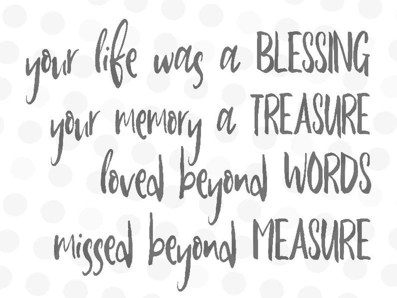 Download Your Life Was a Blessing Memorial SVG In Memorial Dxf In ...