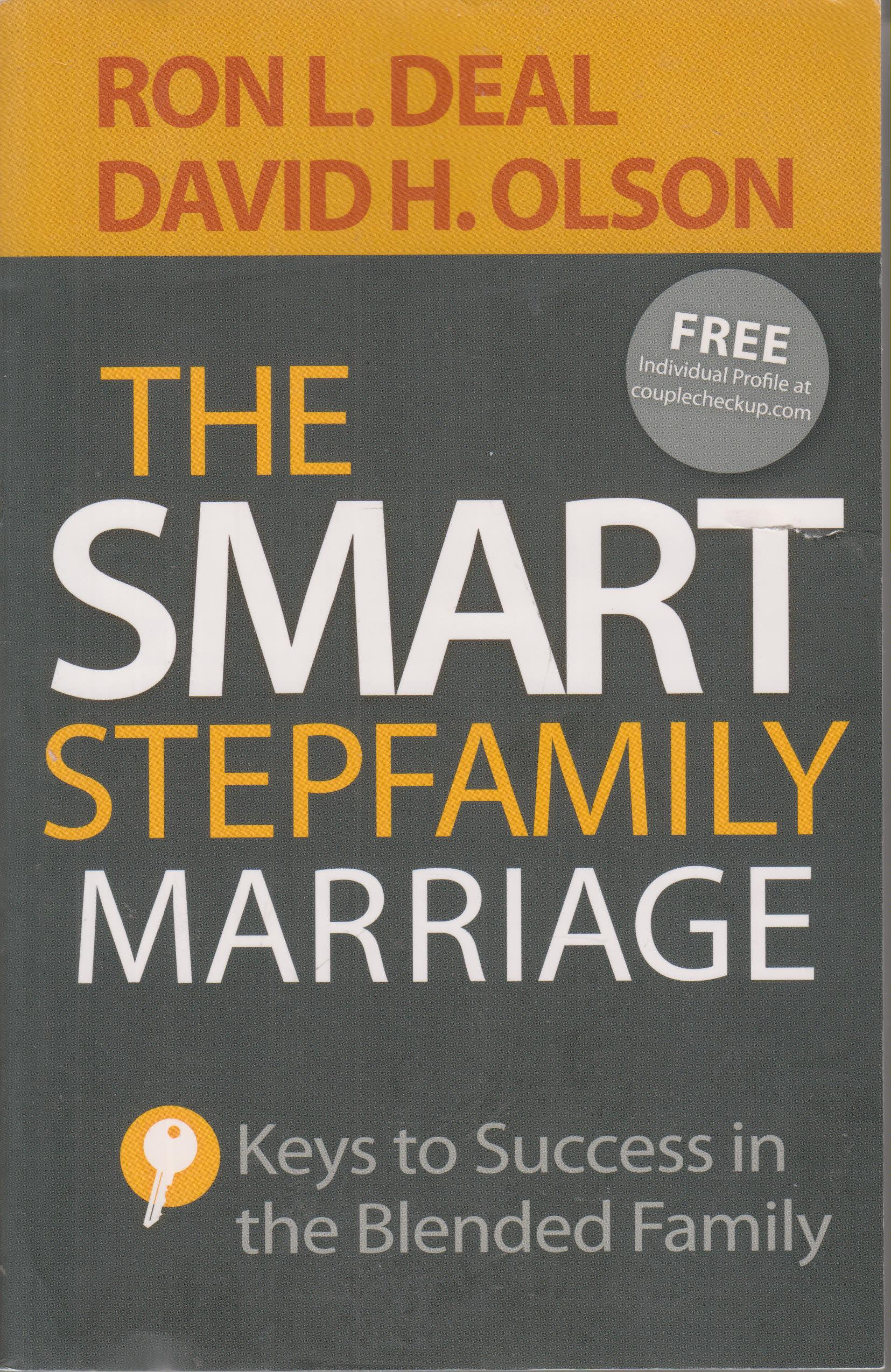 The Smart Stepfamily Marriage Softcover Self Help