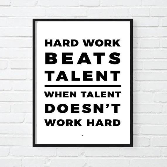hard work beats talent motivational print inspirational poster office decor gift for boss cool poster motivational poster boss lady