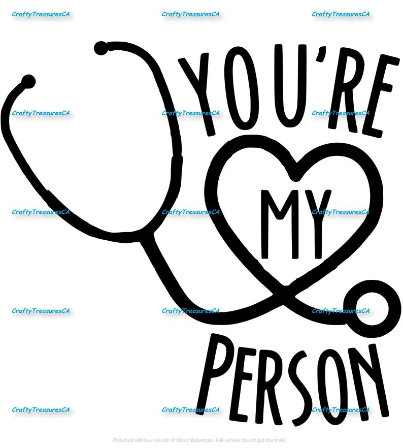 Download You're my person Greys Anatomy theme INSTANT DOWNLOAD SVG ...
