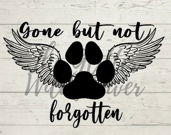 Download Gone but not forgotten | Etsy