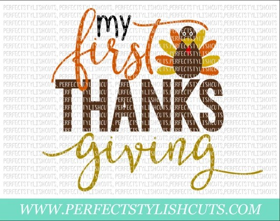 Download My First Thanksgiving SVG DXF EPS png Files for Cameo and ...
